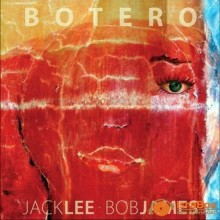Botero - Jack Lee & Bob James